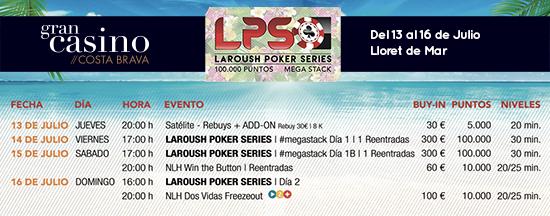 Programa de las Laroush Poker Series en el Gran Casino Costa Brava