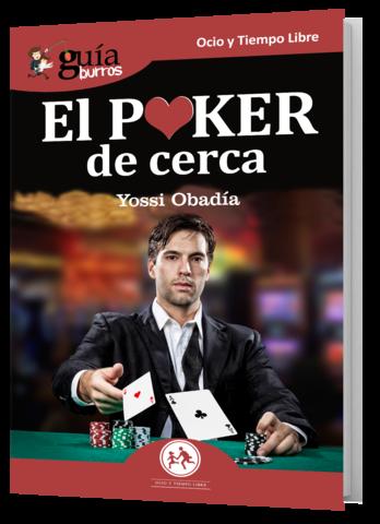 El poker desde cerca, de Yossi Obadía