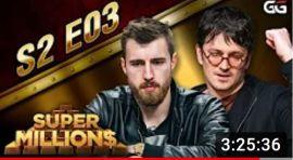 GGPoker SuperMillion$ S02E03