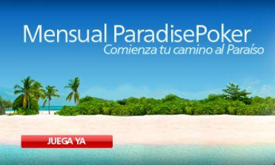 paradise poker mensual